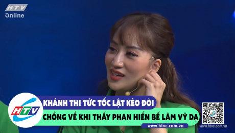 Xem Show CLIP HÀI Khánh Thi tức tốc lật kèo đòi chồng về khi thấy Phan Hiển bế Lâm Vỹ Dạ HD Online.